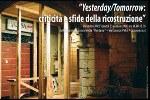 Yesterday/Tomorrow: criticità e sfide della ricostruzione
